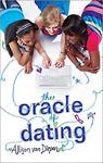 The Oracle of Dating by Allison van Diepen (copy edit)
